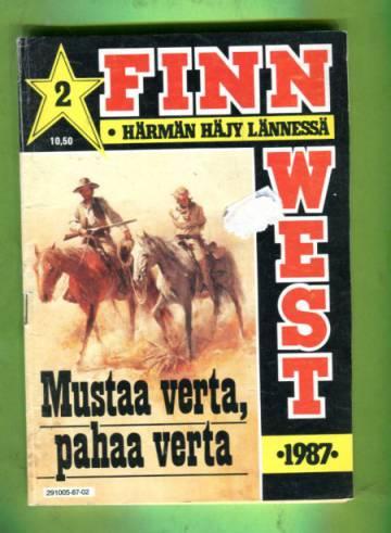 Finn West 2/87 - Mustaa verta, pahaa verta
