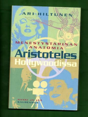 Aristoteles Hollywoodissa - Menestystarinan anatomia