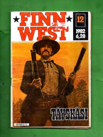 Finn West 12/82 - Täyskäsi