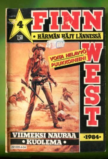 Finn West 4/84 - Viimeksi nauraa kuolema