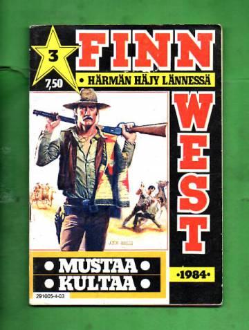 Finn West 3/84 - Mustaa kultaa