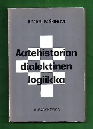 Aatehistorian dialektinen logiikka