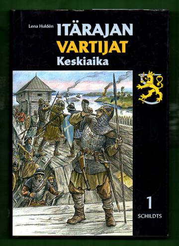 Itärajan vartijat 1 - Keskiaika