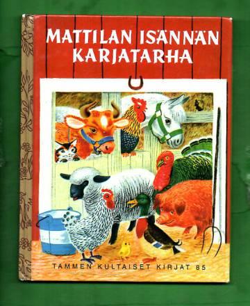 Tammen kultaiset kirjat 85 - Mattilan isännän karjatarha