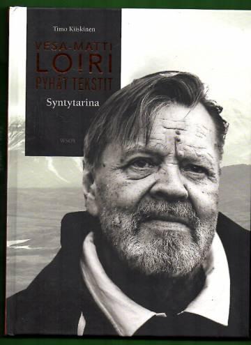 Pyhät tekstit - Syntytarina