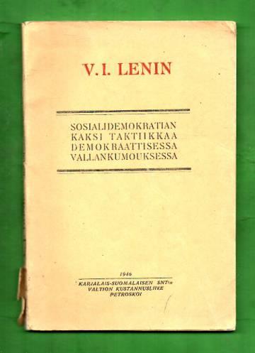 Sosiaalidemokratian kaksi taktiikkaa demokraattisessa vallankumouksessa
