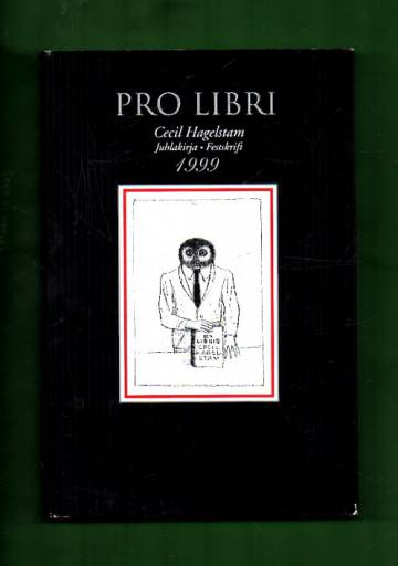 Pro libri - Juhlakirja Cecil Hagelstamin täyttäessä 50 vuotta 15.1.1999