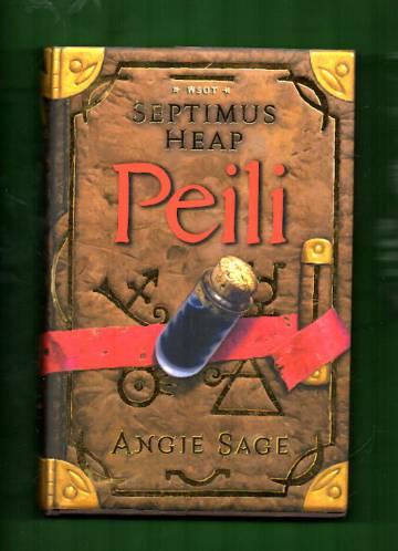 Septimus Heap 3 - Peili