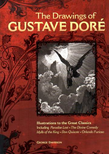 The Drawings of Gustave Doré - Illustrations to the Great Classics