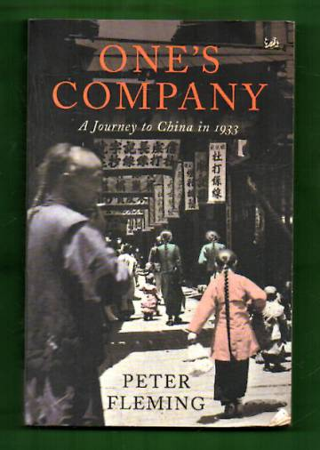 One's Company - A Journey to China in 1933