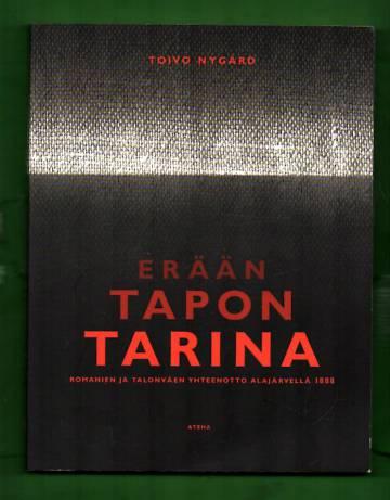 Erään tapon tarina - Romanien ja talonväen yhteenotto Alajärvellä 1888