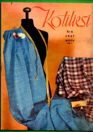 Kotiliesi N:o 6/1947