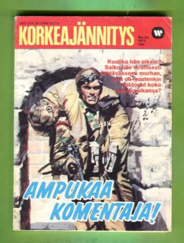 Korkeajännitys 23/73 - Ampukaa komentaja!