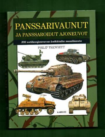 Panssarivaunut ja panssaroidut ajoneuvot - 300 sotilasajoneuvoa ympäri maailman