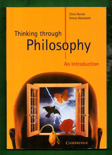 Thinking Through Philosophy - An Introduction