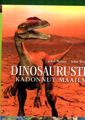 Dinosaurusten kadonnut maailma