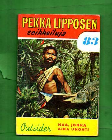 Pekka Lipposen seikkailuja 83 - Maa, jonka aika unohti