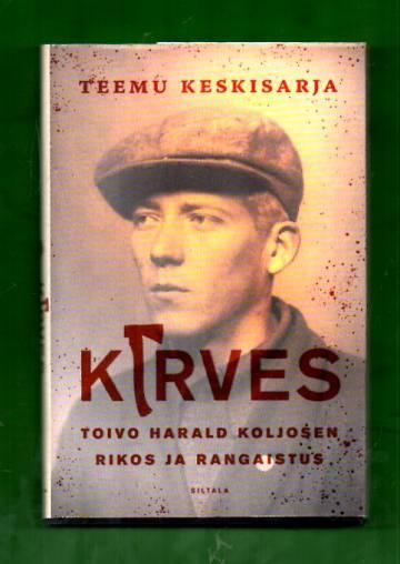 Kirves - Toivo Harald Koljosen rikos ja rangaistus