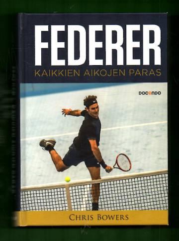 Federer - Kaikkien aikojen paras