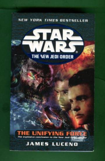 Star Wars - The New Jedi Order: The Unifying Force
