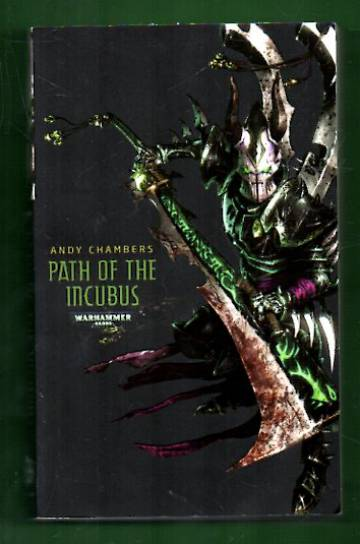 Warhammer 40,000 - The Dark Eldar Series Book Two: Path of the Incubus