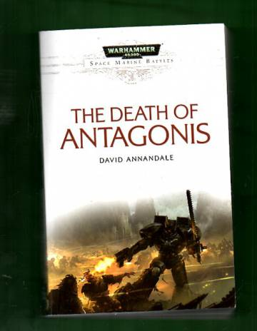Warhammer 40,000 - Space Marine Battles: The Death of Antagonis