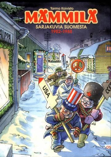 Mämmilä - Sarjakuvia Suomesta 1982-1988