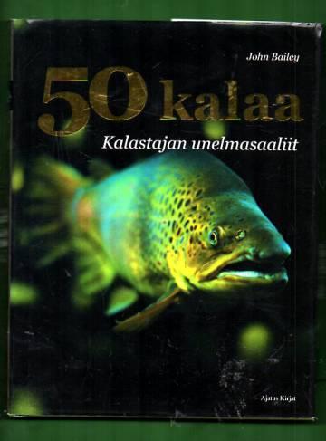 50 kalaa - Kalastajan unelmasaaliit