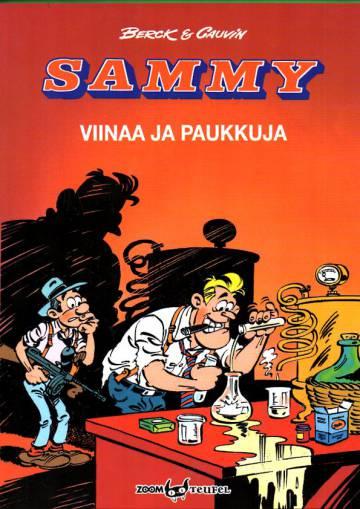 Sammy - Viinaa ja paukkuja