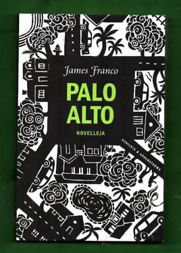 Palo Alto - Novelleja