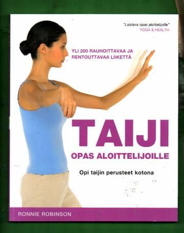 Taiji - Opas aloittelijoille: Opi taijin perusteet kotona