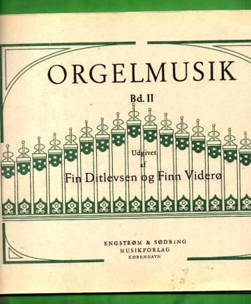 Orgelmusik - Bd. 2