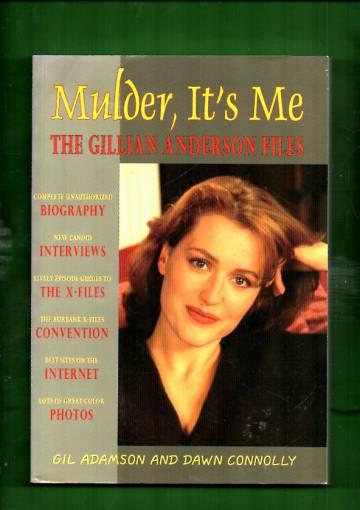 Mulder, It's Me - Gillian Anderson