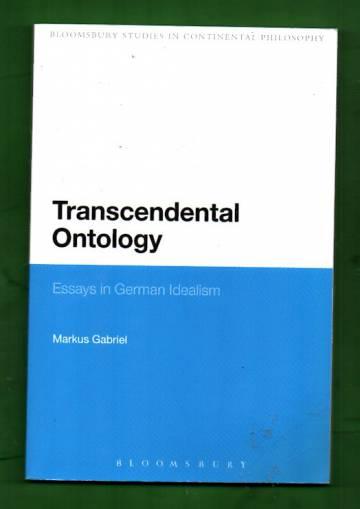 Transcendental Ontology - Essays in German Idealism