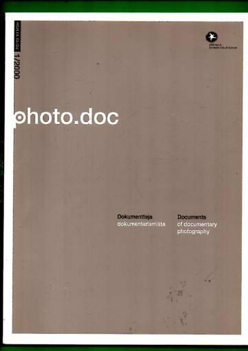 Photo.doc - Dokumentteja dokumentarismista / Documents of Documentary Photography