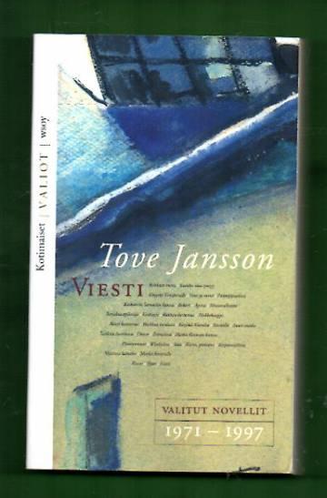 Viesti - Valitut novellit 1971-1997