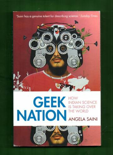 Geek Nation - How Indian Science is Taking Over the World