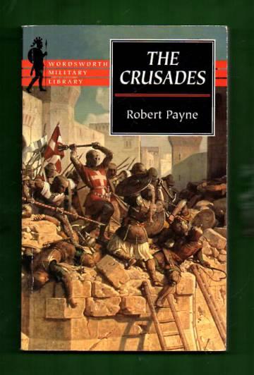 The Crusades - A History