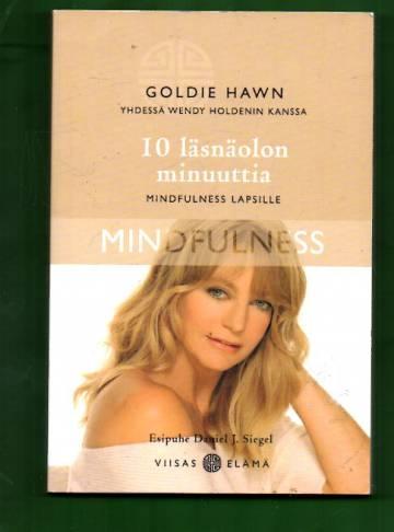 10 läsnäolon minuuttia - Mindfulness lapsille