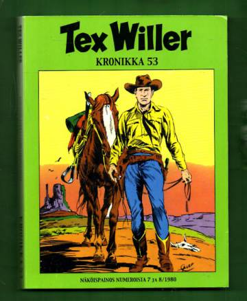 Tex Willer -kronikka 53 - Kuoleman kukka & Lohikäärmeen paluu