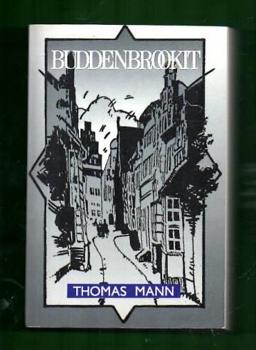 Buddenbrookit - Erään suvun rappeutumistarina