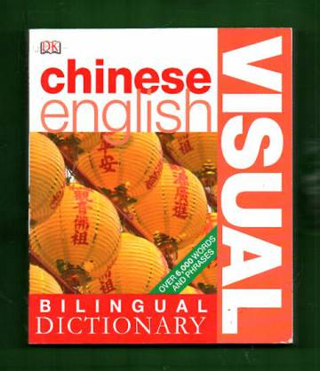 Bilingual Visual Dictionary: Chinese - English