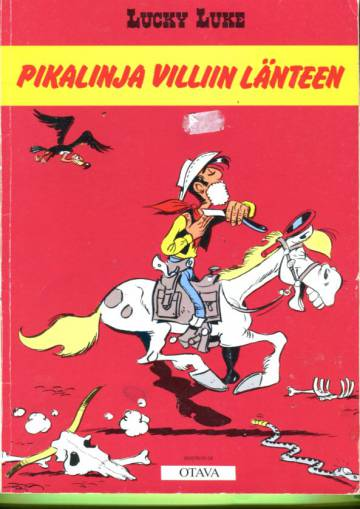 Lucky Luke 55 - Pikalinja villiin länteen (1. painos)
