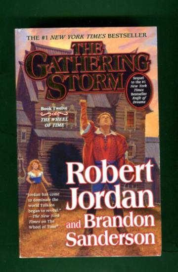 The Gathering Storm - Book Twelve of The Wheel of Time