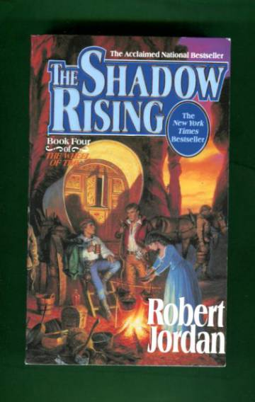 The Shadow Rising - Book four of The Wheel of Time