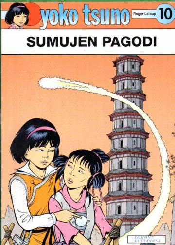 Yoko Tsuno 10 - Sumujen pagodi