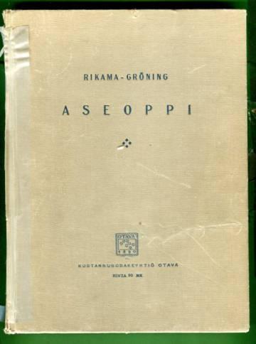 Aseoppi - Historiikki, räjähdysaineet, aserakenne, ulkoballistiikka, taktilliset vaatimukset