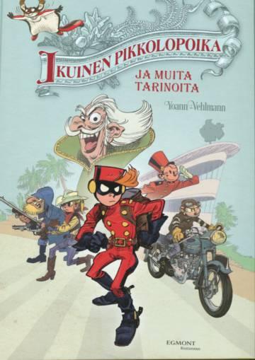 Pikon ja Fantasion uudet seikkailut 14 - Ikuinen pikkolopoika ja muita tarinoita