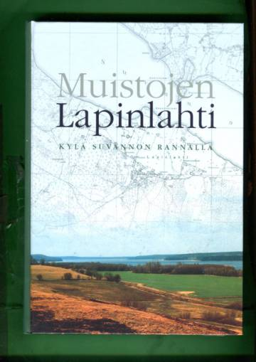 Muistojen Lapinlahti - Kylä Suvannon rannalla
