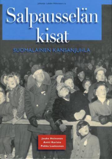 Salpausselän kisat - Suomalainen kansanjuhla